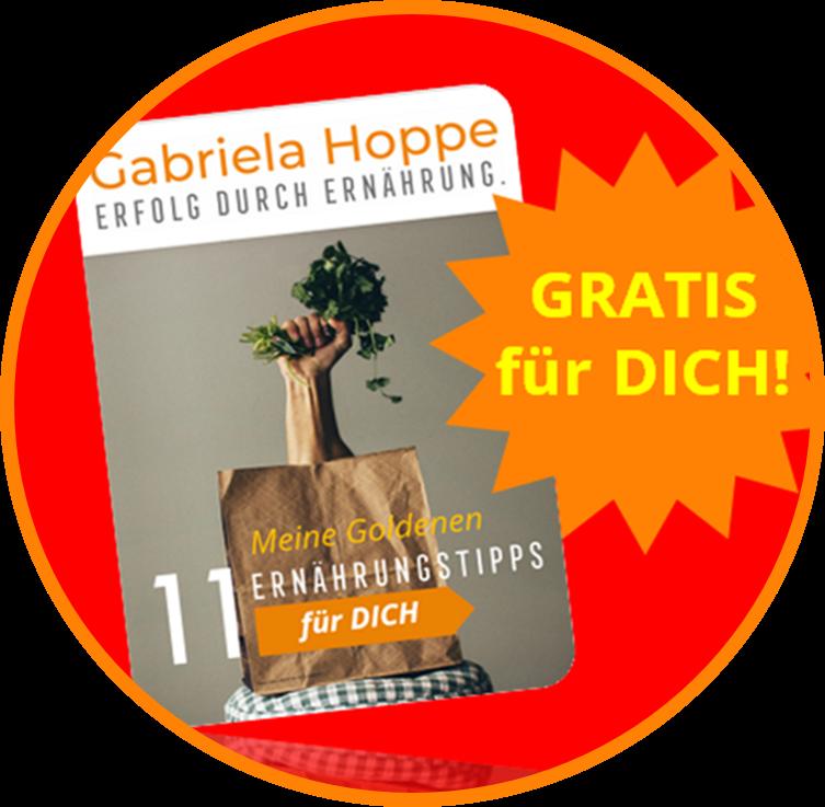 Gesund ernähren mit Dr. Gabriela Hoppe   Erfolg durch Ernährung   Deine Ernährungsspezialistin & Heilpraktikerin in Hannover