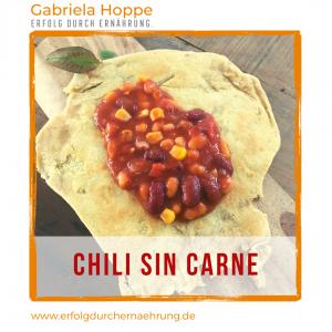 Chili Sin Carne mit Dr. Gabriela Hoppe | Erfolg durch Ernährung | Deine Ernährungsspezialistin & Heilpraktikerin in Hannover/Isernhagen | Bild by GH