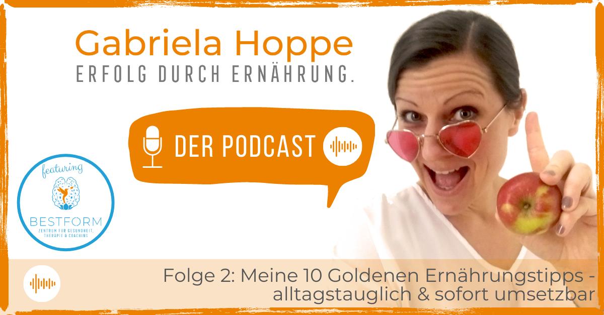 Der Ernährungs-Podcast Erfolg durch Ernährung mit Dr. Gabriela Hoppe | Erfolg durch Ernährung | Ernährungsspezialistin & Heilpraktikerin - Hintergrundbild by Angela Kohl