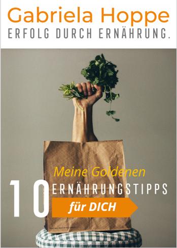 Die 10 Goldenen Ernährungstipps von Dr. Gabriela Hoppe | Erfolg durch Ernährung | Deine Ernährungsspezialistin & Heilpraktik/Isernhagen - Bild by Pixabay