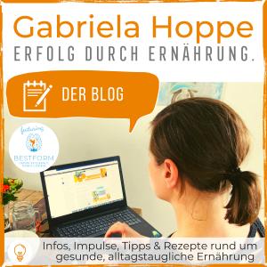 Der Blog Erfolg durch Ernährung mit Dr. Gabriela Hoppe | Erfolg durch Ernährung | Ernährungsspezialistin & Heilpraktikerin - Hintergrundbild by GH